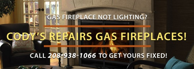 Gas Fireplace Repair Boise | Cody's Appliance Repair
