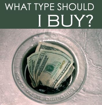What garbage disposal should I buy