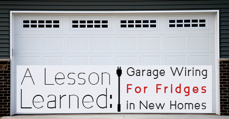 Garage wiring for refrigerators in new homes