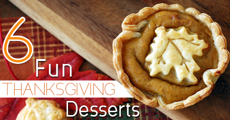 6 Fun Thanksgiving Desserts